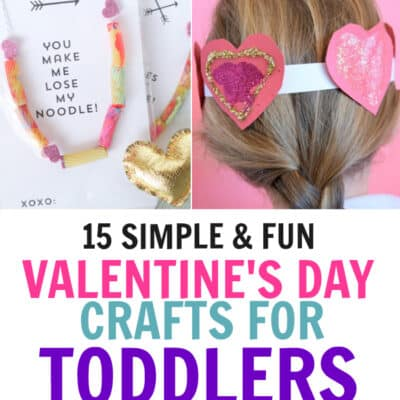 Looking for Valentines Day Crafts for Toddlers? 15 Top Valentines crafts for Toddlers & preschoolers - fun, simple, boost fine motor skills & look terrific!