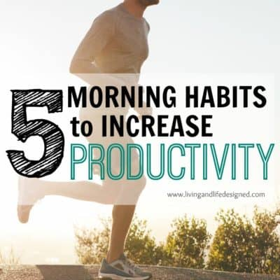 Easy Morning Habits - so easy, I can start making them part of my routine tomorrow!