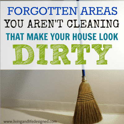 Little Areas you Forget to Clean that Make Your House Look Dirty