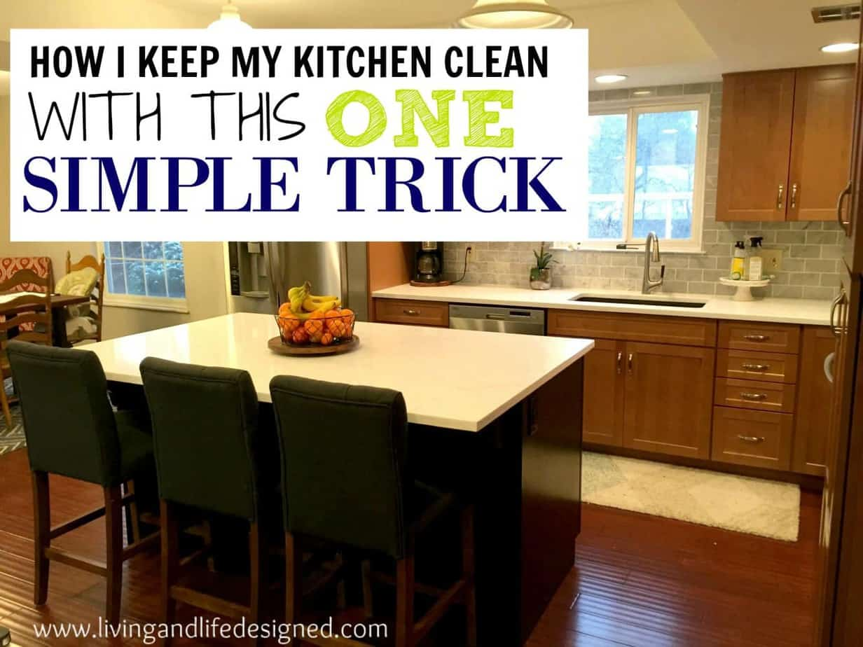 heres an easy trick to keep your kitchen clean all day