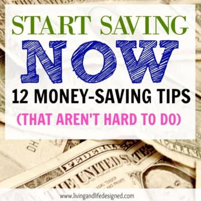 Save Money with these 12 Money-Saving Tips