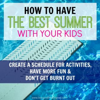 Have a Great Summer With Your Kids – Here's How