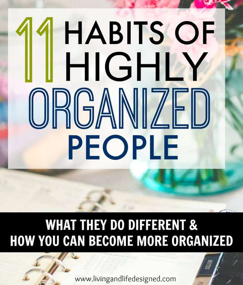 11 Habits Of Highly Organized People