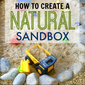 How to Create a Natural Sandbox