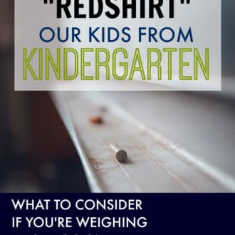 "Choosing to ""Redshirt"" Our Kids From Kindergarten"