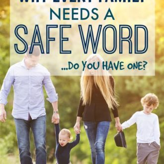 Why Every Family Needs a Safe Word