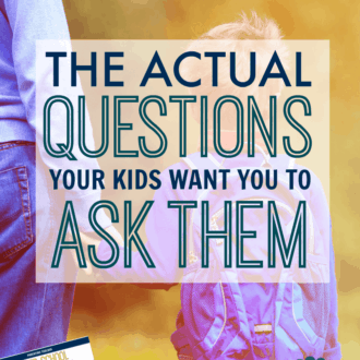 Improve After School Conversations By Asking the Right Questions