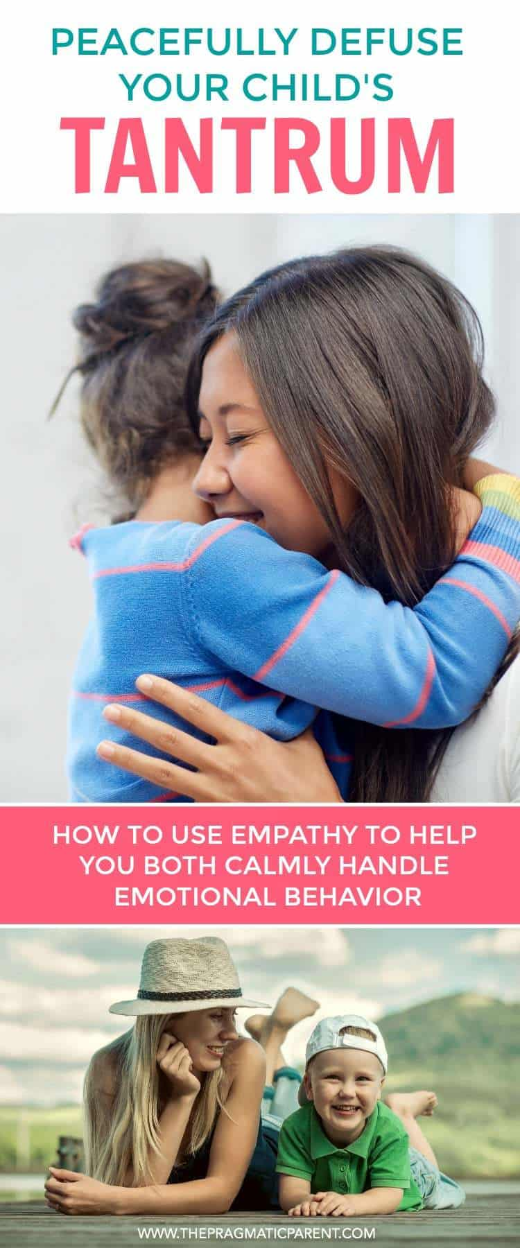 How to peacefully defuse and calm tantrums using empathy and teaching about emotions in the process. Stop tantrums by helping your child learn about emotions, name feelings, give back power and calmly handle emotional behavior.