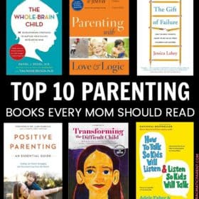 10 Best Parenting Books Every Mom & Dad Needs to Read