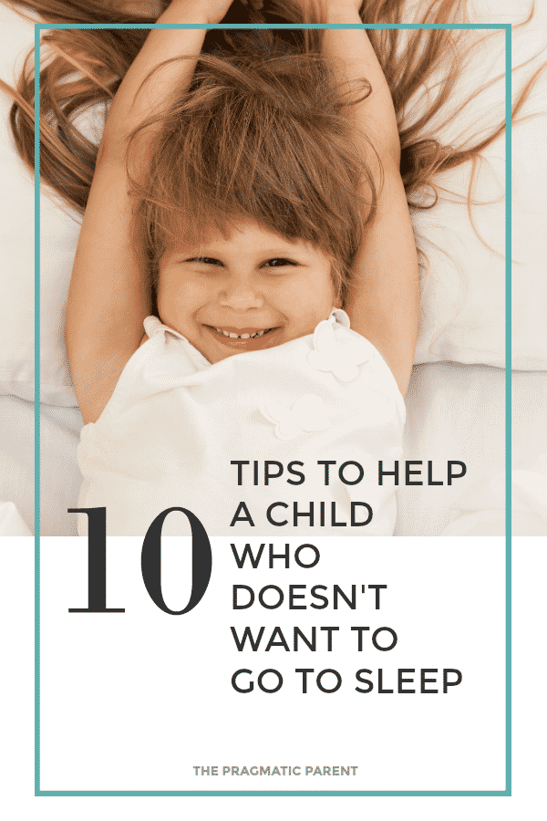10 Tips to Help a Child Who Doesn't Want to Go to Sleep. How to Get Your Kid to Go to Sleep When They're Having Trouble Falling Asleep at Bedtime & Wide Awake. Help for the Child Who Struggles to Fall Asleep On Their Own.