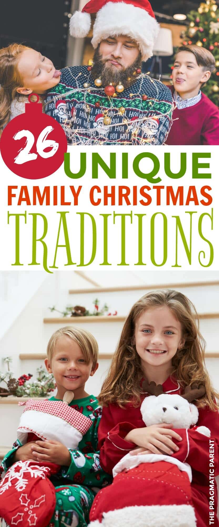 Fun, Silly, Memorable & Unique Family Christmas Traditions You'll Cherish. These Unique Family Traditions Are So Much Fun, Your Kids Will Never Forget Them.