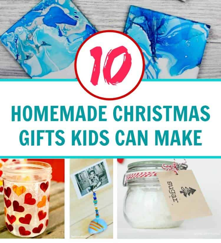 Handmade Christmas Gifts For Kids: 10 Beautiful Homemade Christmas Gifts Kids Can Make This 2019