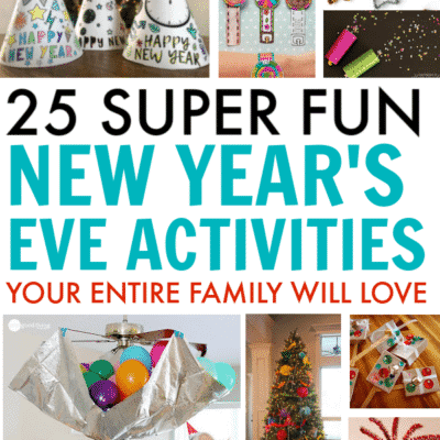 25 Awesome Kid's New Years Activities to Ring in the New Year