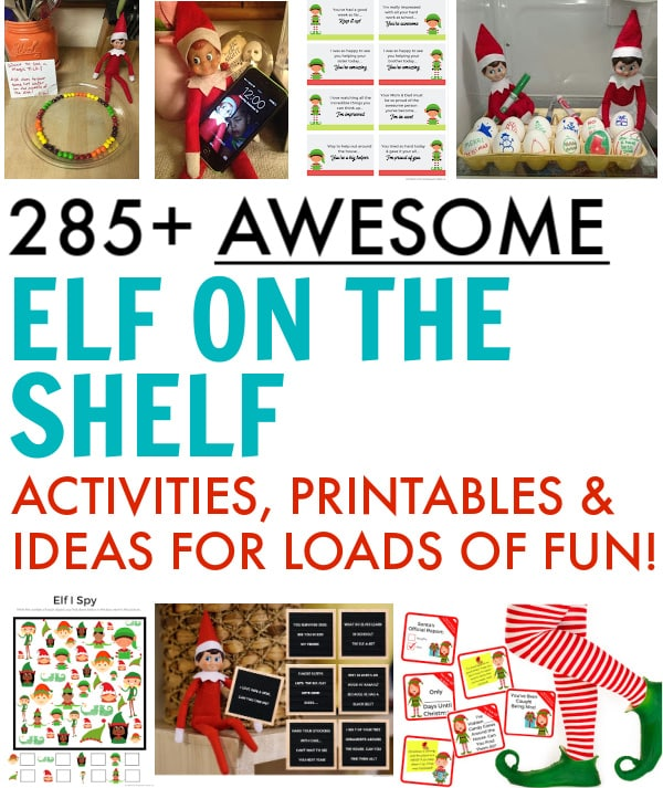 285 Fun Elf on the Shelf Ideas, Activities & Printables