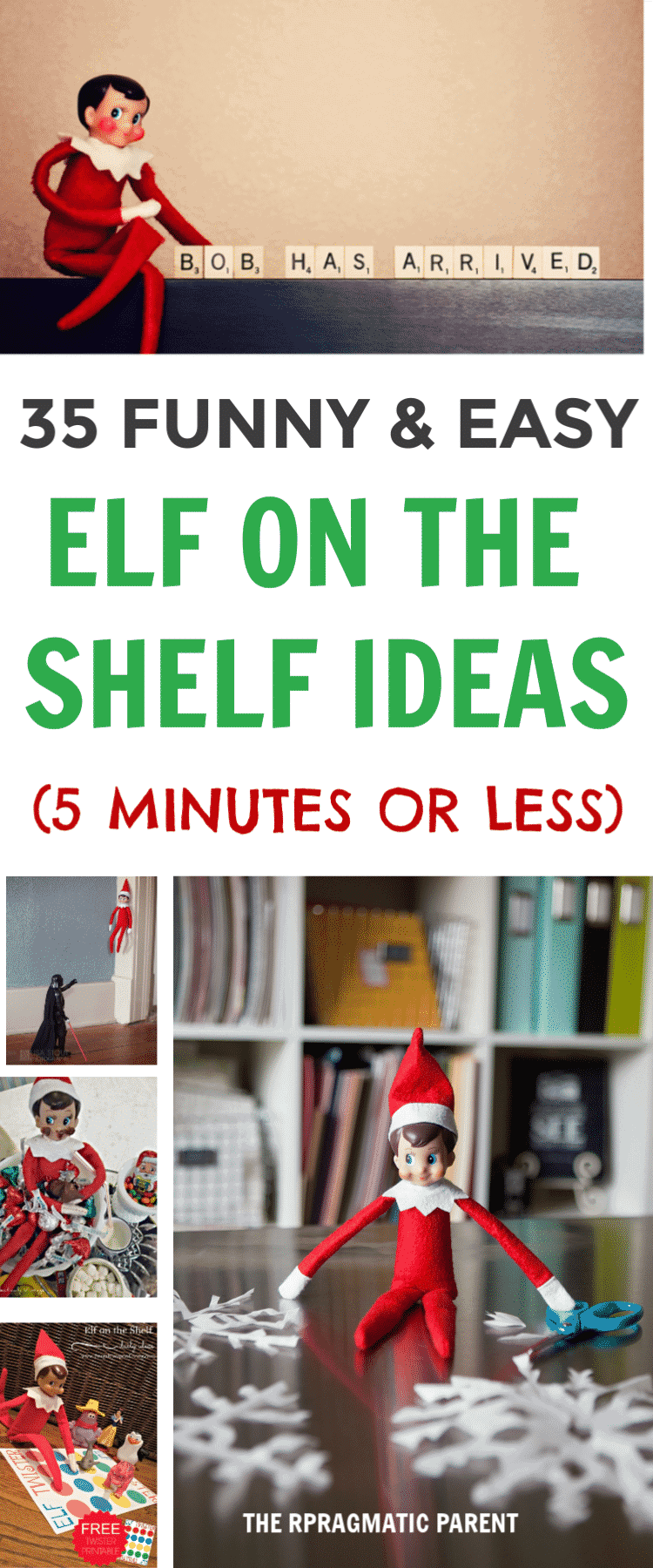 35 Easy Elf on the Shelf Ideas you can pull together in less than 5 minutes. Easy and funny Elf Ideas your kids will love and talk about to their friends.  #elfontheshelf #easyelfontheshelf #easyelfideas #elfontheshelfideas #holidaytraditions