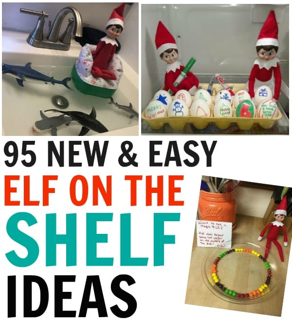 95 NEW Quick, Funny & Easy Elf on the Shelf Ideas your kids will love & will be talking about for days. Fresh Elf ideas, yet quick & easy for busy parents