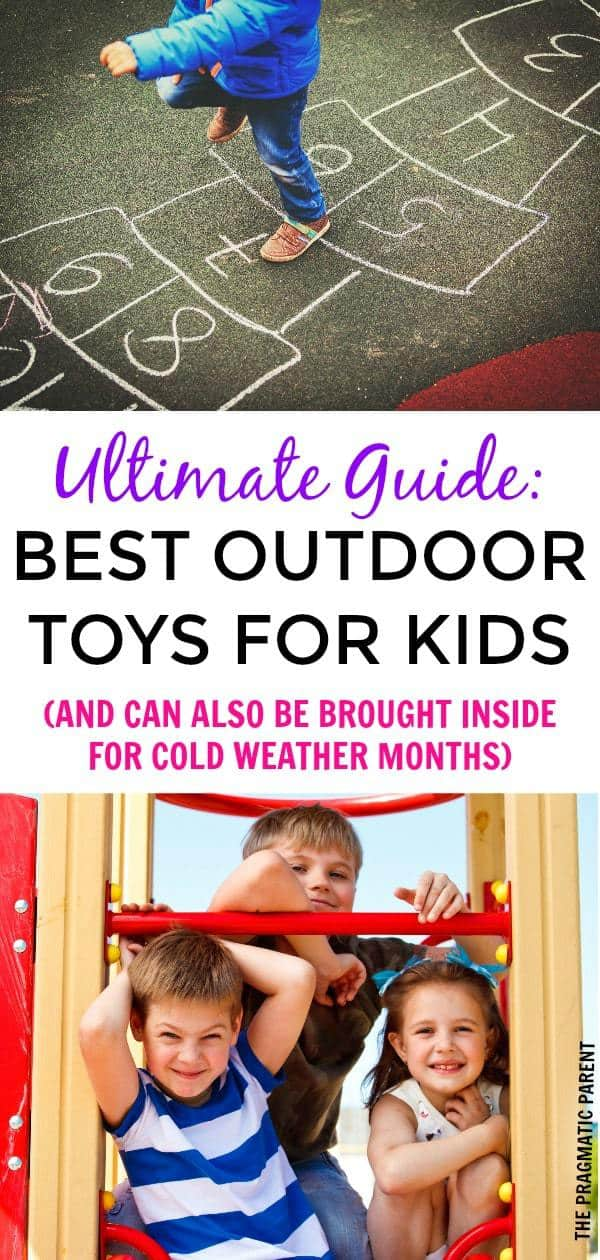 Top Outdoor Toys to be used outside in the Summer and moved inside for the Winter. Outdoor toys to build healthy habits with kids. Outdoor ideas for kids. #bestoutdoortoysforkids #outdoorideasforkids #outdoorplay #playtimeforkids #outdoortoysforkids
