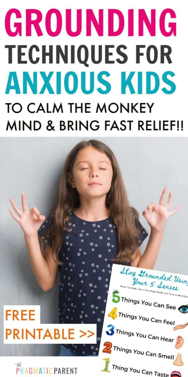 Help an anxious child with magic grounding techniques to calm the monkey mind and get instant relief from anxiety & big worries. 5 Grounding exercises.
