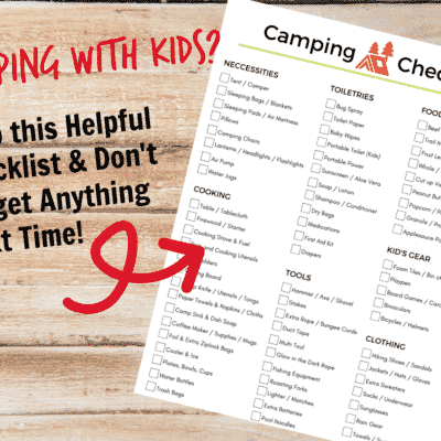 Before you take your family camping, be sure you have everything you need. This handy camping checklist will ensure you don't leave anything behind!